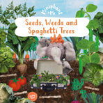 Miniphant and Me: Seeds, Weeds & Spaghetti Trees - KI Gifts Christian Supplies