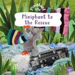 Miniphant and Me: Miniphant to the Rescue - KI Gifts Christian Supplies