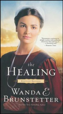The Healing: The Kentucky Brothers Series #2 (Wanda E. Brunstetter) - KI Gifts Christian Supplies