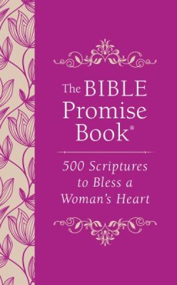 The Bible Promise Book: 500 Scriptures to Bless a Woman's Heart - KI Gifts Christian Supplies