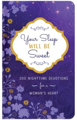 Your Sleep Will Be Sweet (Valorie Quesenberry) - KI Gifts Christian Supplies