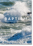 Baptism - Crashing Waves (order in 6)