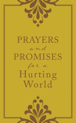 Prayers and Promises for a Hurting World (Laura Freudig) - KI Gifts Christian Supplies
