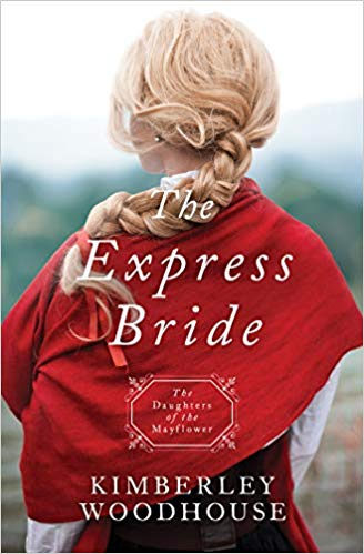 The Express Bride - Daughters of the Mayflower #9 (Kimberley Woodhouse) - KI Gifts Christian Supplies