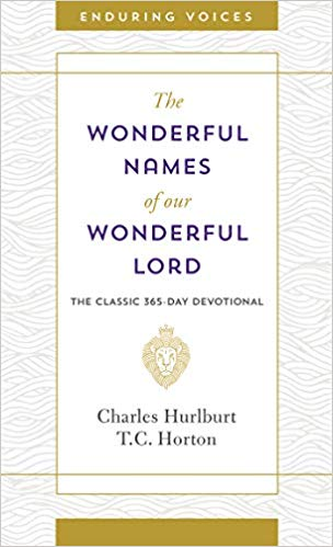 Wonderful Names of Our Wonderful Lord (Charles Hurlburt, T C Horton) - KI Gifts Christian Supplies