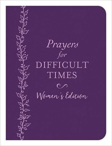 Prayers for Difficult Times: Women's Edition - KI Gifts Christian Supplies