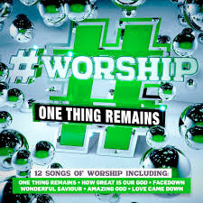 #Worship : One Thing Remains CD