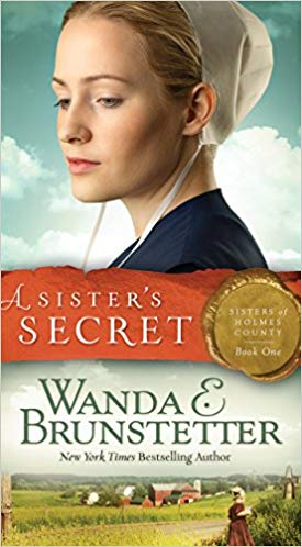 A Sister's Secret: Sisters of Holmes County #1 (Wanda E. Brunstetter) - KI Gifts Christian Supplies