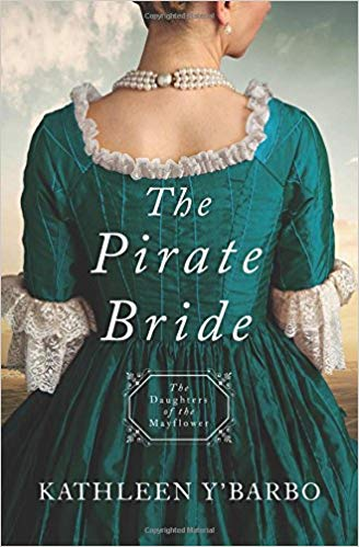 The Pirate Bride: Daughters of the Mayflower # 2 (Kathleen Y'Barbo) - KI Gifts Christian Supplies