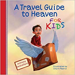 A Travel Guide to Heaven for Kids (Anthony DeStefano) - KI Gifts Christian Supplies