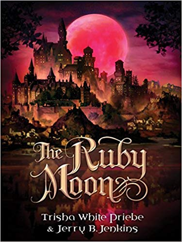 The Ruby Moon: Thirteen Series #2 (Trisha Priebe, Jerry B. Jenkins) - KI Gifts Christian Supplies