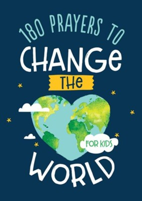 180 Prayers to Change the World (for Kids) (Janice Thompson) - KI Gifts Christian Supplies