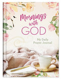 Mornings With God - My Daily Prayer Journal