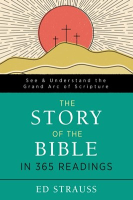 The Story Of The Bible in 365 Readings