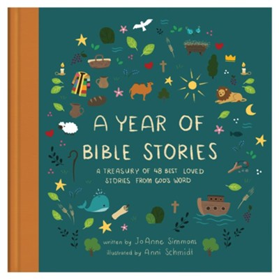 A Year of Bible Stories: A Treasury of 48 Best Loved Stories From God's Word