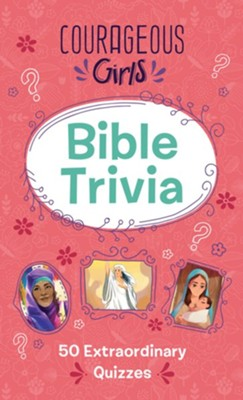 Courageous Girls Bible Trivia
