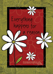 Large Poster : Everything Happens For A Reason - KI Gifts Christian Supplies