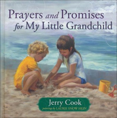 Prayers and Promises for My Little Grandchild (Jerry Cook)