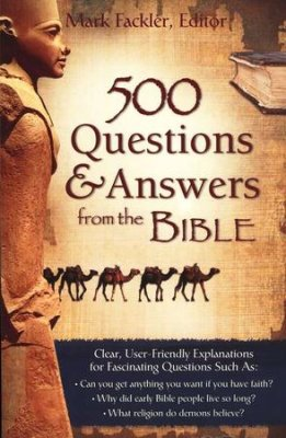 500 Questions & Answers From The Bible (Mark Fackler) - KI Gifts Christian Supplies
