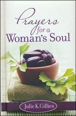 Prayers for a Woman's Soul (Julie Gillies)