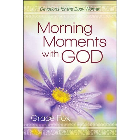 Morning Moments With God (Grace Fox)