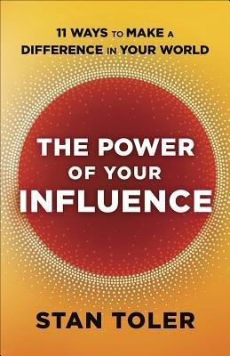 The Power of Your Influence (Stan Toler) - KI Gifts Christian Supplies