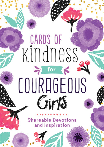Cards of Kindness for Courageous Girls - Shareable Devotions and Inspirations - KI Gifts Christian Supplies