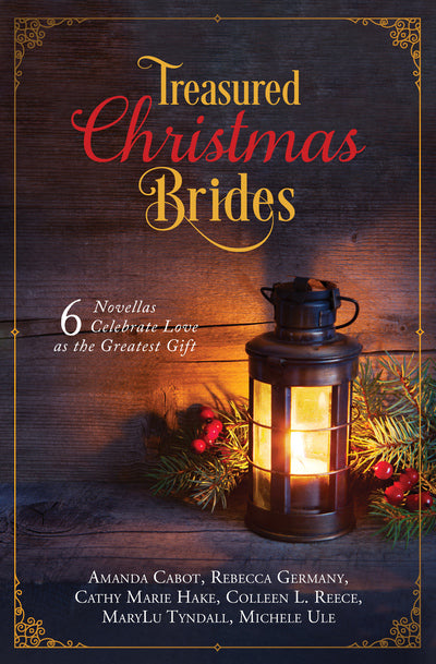 Treasured Christmas Brides: 6 Novellas PB (Various Authors) - KI Gifts Christian Supplies