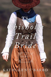 The Chisholm Trail Bride