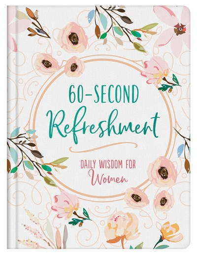 60-Second Refreshment: Daily Wisdom For Women