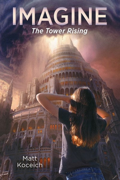 Imagine... The Tower Rising (#06 in Imagine... Series)