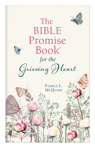 The Bible Promise Book for the Grieving Heart - Pamela L. McQuade