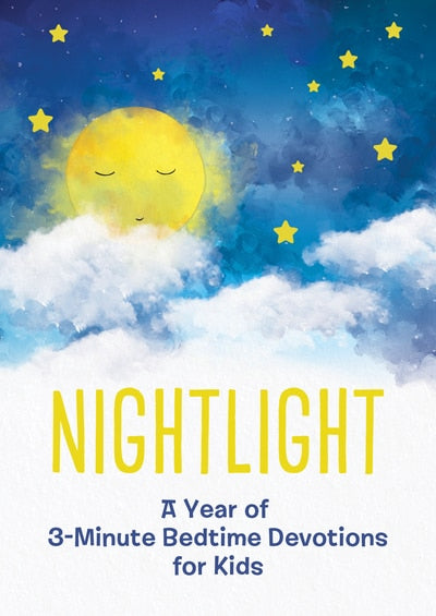 Nightlight - A Year Of 3-Min Bedtime Devotions For Kids