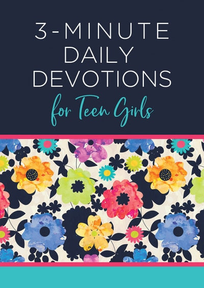 3-Minute Daily Devotionas for Teen Girls