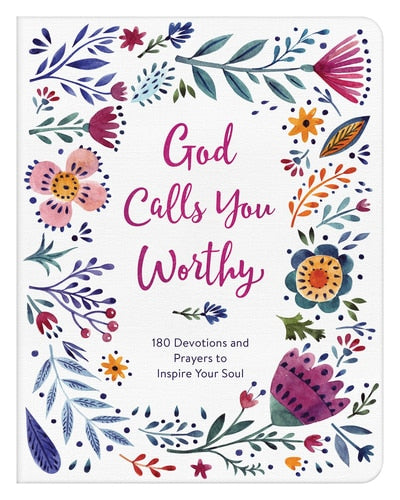 God Calls Your Worthy - 180 Devotional Readings