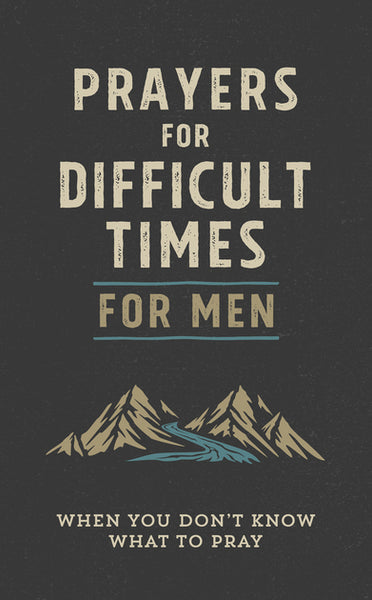 Prayers for Difficult Times for Men - Quentin Guy
