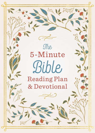 The 5-Min Bible Reading Plan and Devotional