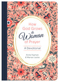 How God Grows a Woman of Prayer - Anita Higman; Marian Leslie