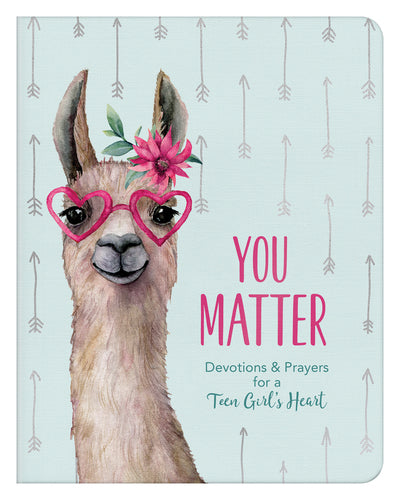 You Matter (for teen girls) - Margot Starbuck