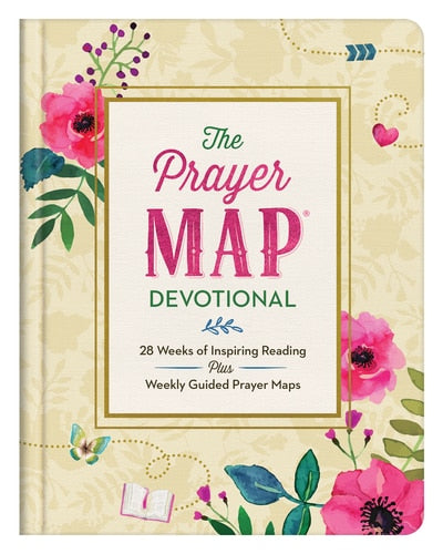 The Prayer Map Devotional - 28 Weeks of Inspiring Reading