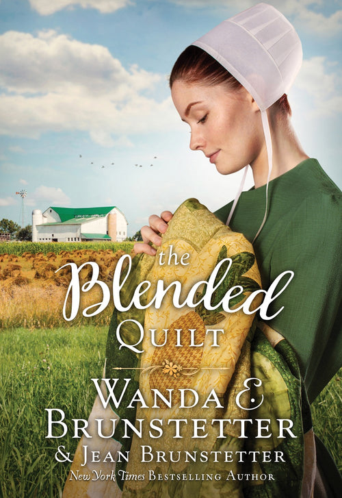 The Blended Quilt - Wanda E. & Jean Brunstetter