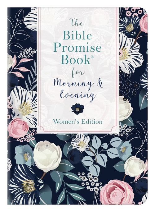The Bible Promise Book For Morning & Evening (Women's Edition)