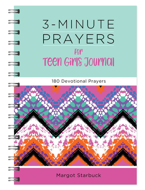 3-Minute Prayers For Teen Girls Journal: 180 Devotional Prayers