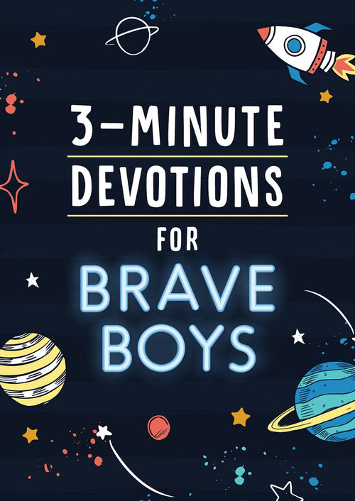 3-Minute Devotions For Brave Boys