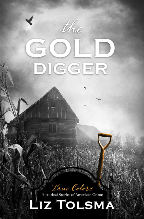 The Gold Digger (True Colors Series)