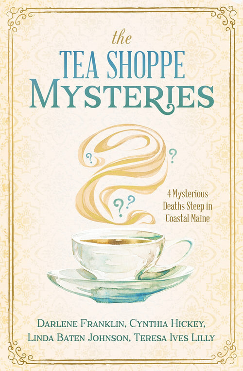The Tea Shoppe Mysteries: 4 Short Stories in One