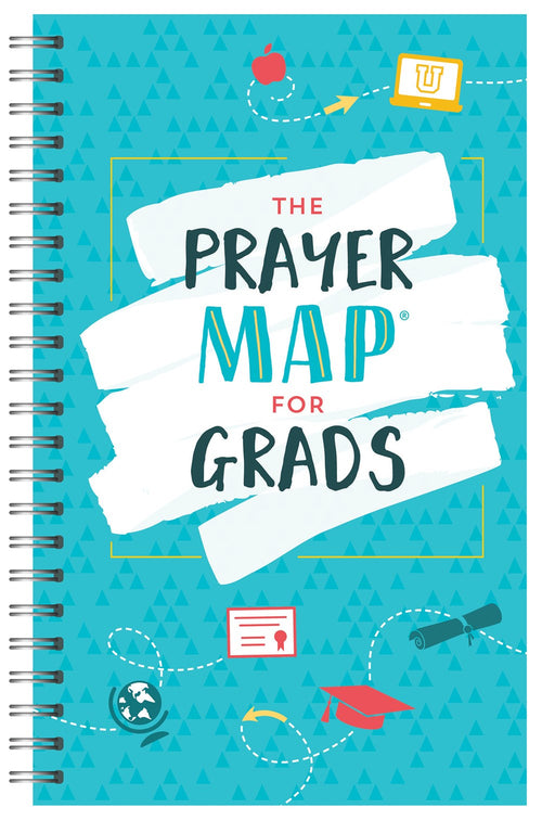 The Prayer Map For Grads (Faith Maps Series)