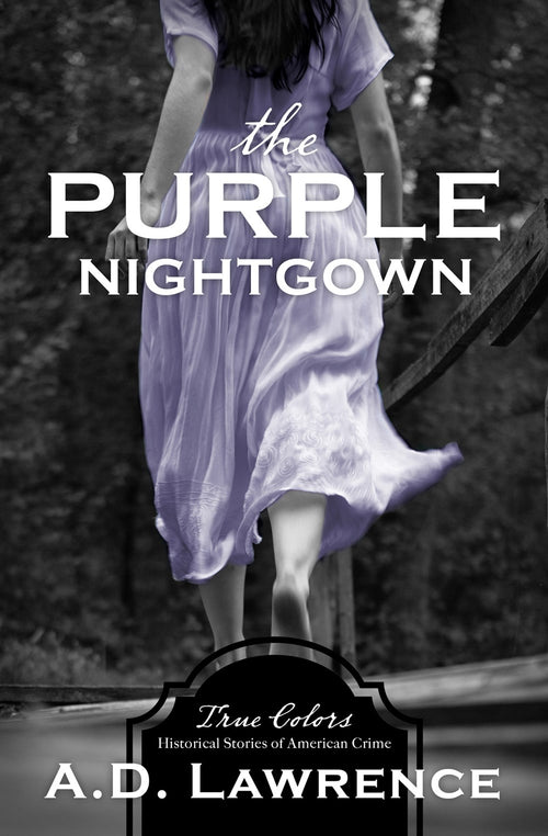 The Purple Nightgown (True Colors Series)