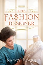 The Fashion Designer (Nancy Moser) - KI Gifts Christian Supplies