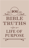 101 Bible Truths for a Life of Purpose PB - KI Gifts Christian Supplies